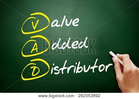 VAD - Value Added Distributor acronym, business concept background stock photo