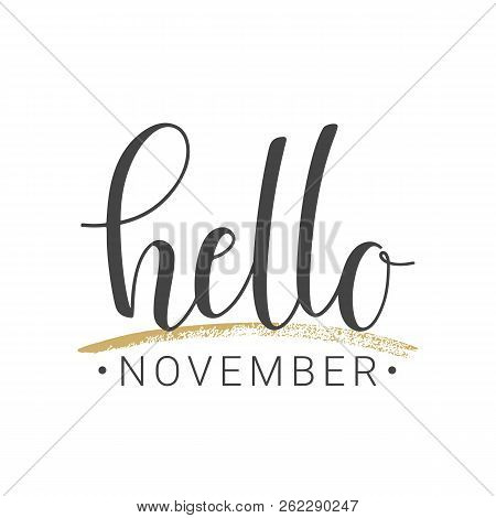 Vector illustration. Handwritten lettering of Hello November. Objects isolated on white background. stock photo