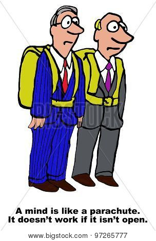 Business cartoon showing two businessmen wearing closed parachutes and the words,