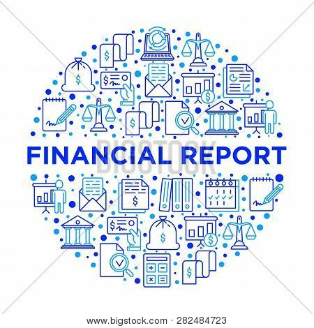 Financial report concept in circle with thin line icons: bank, financial analytics, calculate, signature, email, presentation, bank check, audit, calendar. Vector illustration, print media template. stock photo