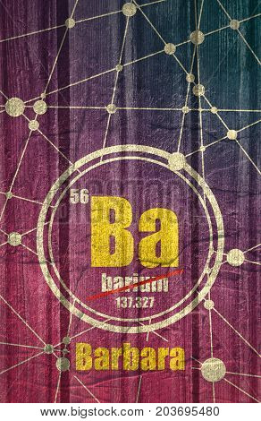 Barbara common female first name instead chemical element Barium. Chemical element of periodic table. Molecule And Communication Background. Connected lines with dots. Grunge distress texture. stock photo