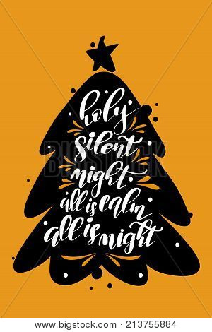 Christmas quote, lettering. Print Design Vector illustration. Holy, silent night, all is calm, all is bright.