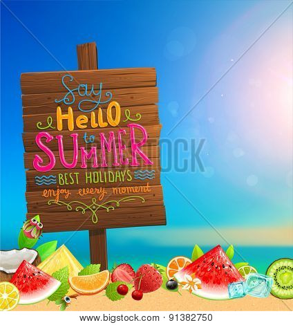 Wooden Plaque with Say Hello to Summer, Best Holidays, Enjoy Every Moment Lettering. Blurred Backgro