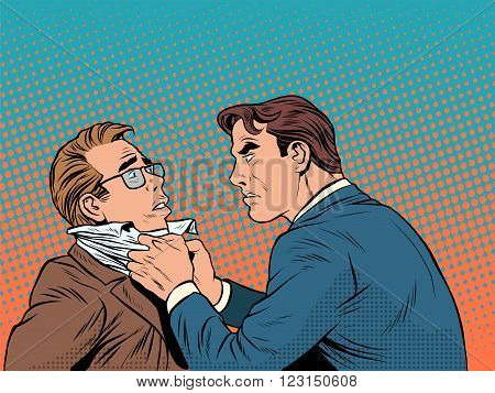 Conflict men fight quarrel businessman pop art retro style. Emotions and crime. The customer and the businessman