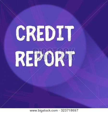 Handwriting text Credit Report. Concept meaning Borrowing Rap Sheet Bill and Dues Payment Score Debt History Abstract Violet Monochrome of Disarray Smudge and Splash of Paint Pattern. stock photo
