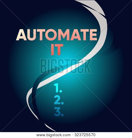 Handwriting text writing Automate It. Concept meaning convert process or facility to be operated automatic equipment. Two Intermittent Curves Waves Dividing Sun Beamed Background in Halves. stock photo