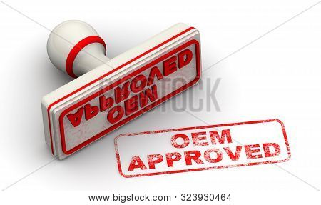 OEM approved. Seal and imprint. The seal with red imprint OEM APPROVED on white surface. Isolated. 3D Illustration stock photo