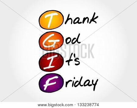TGIF - Thank God It's Friday acronym concept stock photo