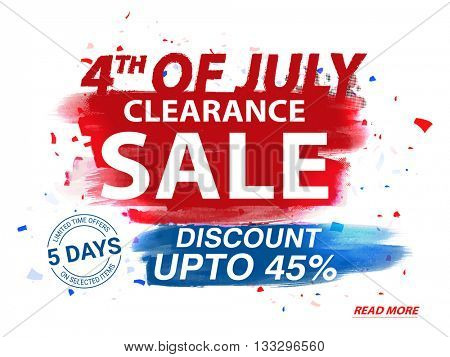 4th of July Clearance Sale Poster, Sale Banner, Sale Flyer, Limited Time Sale, Discount upto 45%, Cr