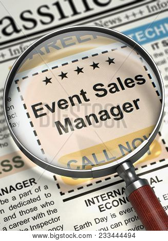 Event Sales Manager - Vacancy in Newspaper. Column in the Newspaper with the Small Ads of Job Search of Event Sales Manager. Job Search Concept. Blurred Image. 3D Render. stock photo