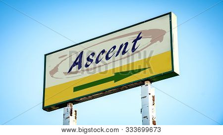 Street Sign the Direction Way to Ascent stock photo