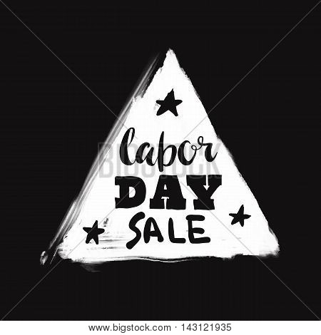 Happy Labor day typographic monochrome design. Usable as Labor day letter banner cards posters. Hand Lettering on grunge ink background. Black dirty decoration with text. Vector illustration.