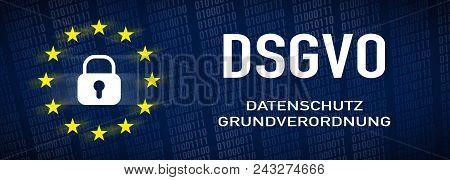 General Data Protection Regulation, GDPR - german text: Datenschutz-Gundverordnung stock photo