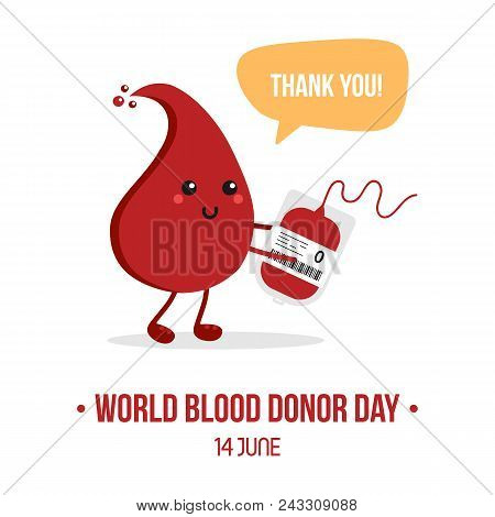 Vector illustration for World Blood Donor Day with cute cartoon blood drop character with blood bag, saying thank you for blood donation. stock photo