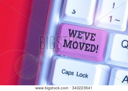 Writing note showing We Ve Moved. Business photo showcasing having strong feelings sadness or sympathy has said or done. stock photo
