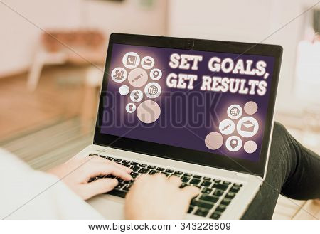 Handwriting text writing Set Goals, Get Results. Concept meaning Establish objectives work for accomplish them. stock photo