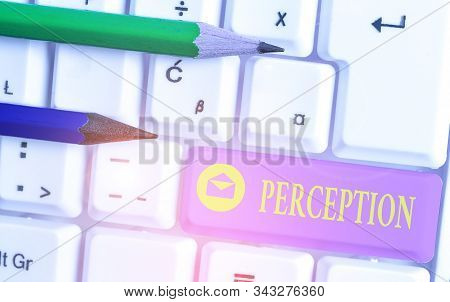Handwriting text Perception. Concept meaning individuals organize and interpret their sensory impressions. stock photo