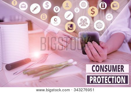 Writing note showing Consumer Protection. Business photo showcasing regulation that aim to protect the rights of consumers. stock photo