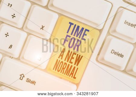 Word writing text Time For A New Normal. Business concept for Make a big dramatic change Replace the expected. stock photo