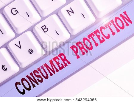 Text sign showing Consumer Protection. Conceptual photo regulation that aim to protect the rights of consumers. stock photo