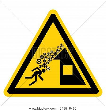 Warning Roof Avalanche Can Occur Symbol, Vector Illustration, Isolate On White Background Label. EPS10 stock photo