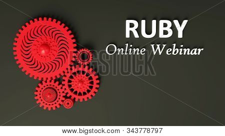 3D illustration of advertising signboard of Ruby online webinar. Composition of red gears on black symbolizing cooperation and teamwork. Coding. Concept of Ruby programming language online learning stock photo