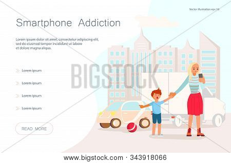 Landing web page template with Smartphone addiction and media influence concept. Mother with her son on the sidewalk near the roadway, does not pay attention to the child. Flat Art Vector illustration stock photo