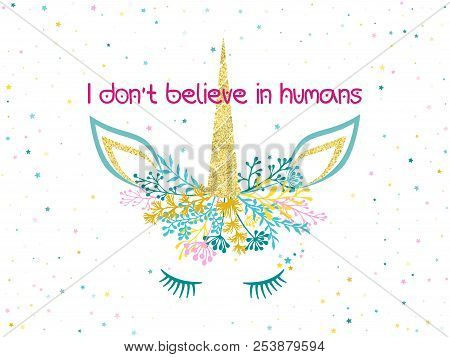 Unicorn head cute illustration with stars - card and t shirt print design. Funny unicorn print, trendy meme card. Colorful vector illustration with gold unicorn horn in trendy colors. stock photo
