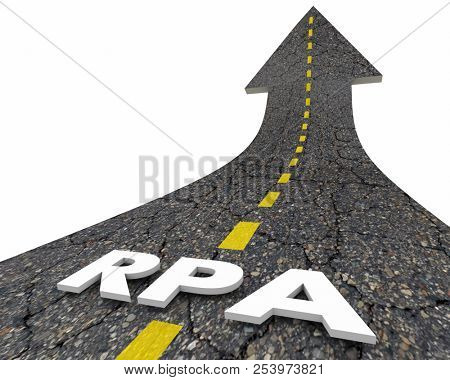 RPA Robotic Process Automation Task Automating Road Word 3d Illustration stock photo