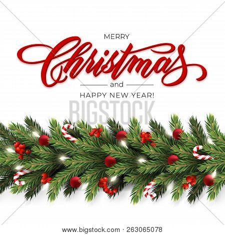 Holiday's Background For Merry Christmas Greeting Card With A Realistic Garland Of Pine Tree Branche