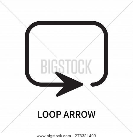 Loop arrow icon isolated on white background. Loop arrow icon simple sign. Loop arrow icon trendy and modern symbol for graphic and web design. Loop arrow icon flat vector illustration for logo, web, app, UI. stock photo