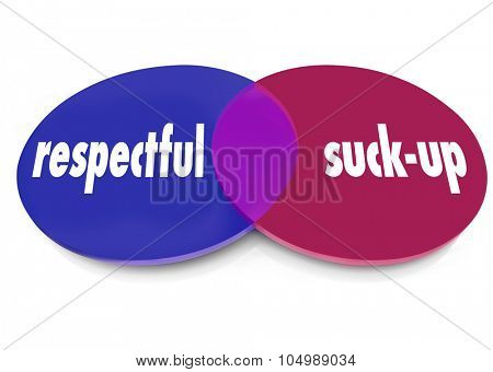 Respectful vs Suck-Up words on a venn diagram of overlapping circles to illustrate kissing up or flattering the boss to win or curry favor stock photo