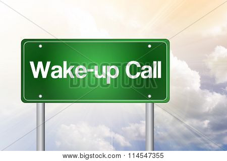 Wake-up Call Green Road Sign presentation background stock photo