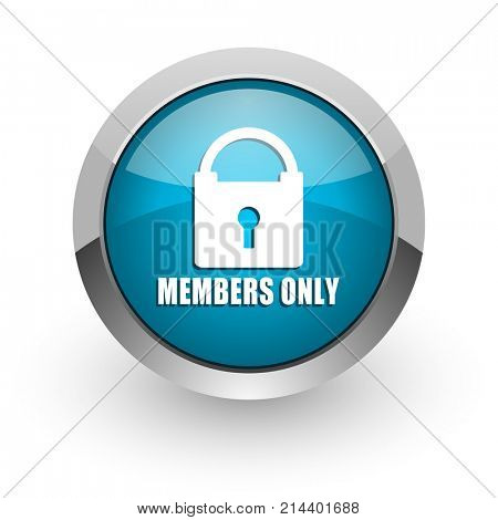 Members only blue silver metallic chrome border web and mobile phone icon on white background with shadow stock photo