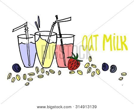 Dairy milk alternative concept illustration. Glasses of plant milk with natural flavoring ingredients. Hand drawn oat cereals, strawberry, bilberry, lettering. Isolated on white background stock photo