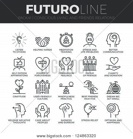 Modern thin line icons set of conscious living friends relations and emotions. Premium quality outline symbol collection. Simple mono linear pictogram pack. Stroke vector logo concept for web graphics.