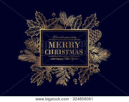 Christmas Card. Merry Christmas Frame. Festive Vector Background With Gold Sketch Fir Tree Branches,