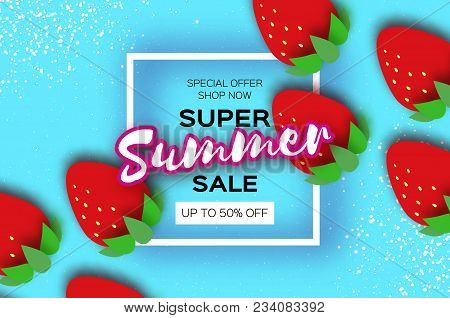 Red Strawberry Super Summer Sale Banner in paper cut style. Origami Healthy food on sky blue. Square frame for text. Summertime. Vector stock photo