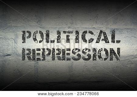 political repression stencil print on the grunge white brick wall stock photo