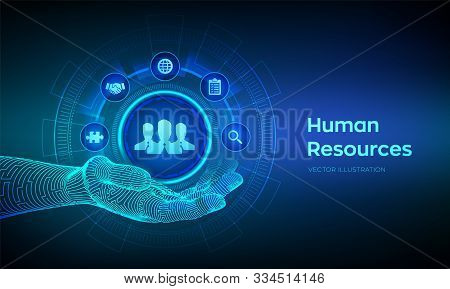 Human Resources. HR symbol in robotic hand. HR management, recruitment, employment, headhunting business concept. Human social network and leadership. Vector illustration. stock photo