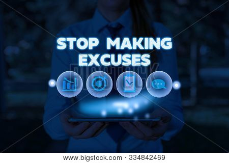Conceptual hand writing showing Stop Making Excuses. Business photo showcasing Cease Justifying your Inaction Break the Habit. stock photo