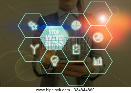 Writing note showing Stop Making Excuses. Business photo showcasing Cease Justifying your Inaction Break the Habit. stock photo