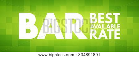 BAR - Best Available Rate, acronym business concept background stock photo