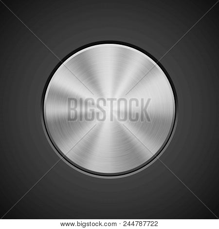 Metal circle push button, technology badge with metallic backhround, bevels and polished, brushed texture, chrome, silver, steel, aluminum for design concepts, web and prints. Vector illustration. stock photo