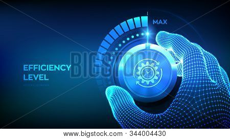 Efficiency levels knob button. Increasing Efficiency Level. Wireframe hand turning a efficiency test knob to the maximum position. Development and growth business concept. Vector illustration. stock photo