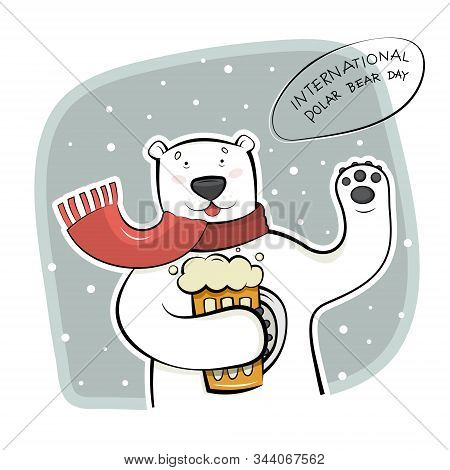 International polar bear day. A wild animal with a mug of beer in its paws. Vector illustration of a Northern resident on a white background. stock photo