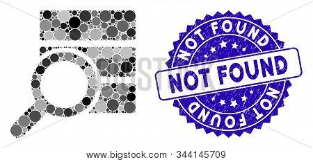 Mosaic explore database icon and distressed stamp seal with Not Found text. Mosaic vector is composed with explore database icon and with randomized circle spots. Not Found seal uses blue color, stock photo