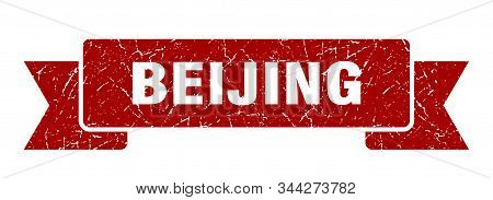Beijing ribbon. Red Beijing grunge band sign stock photo