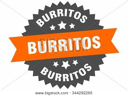 burritos sign. burritos orange-black circular band label stock photo