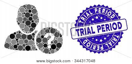 Mosaic user question icon and rubber stamp seal with Trial Period text. Mosaic vector is formed from user question icon and with random round items. Trial Period stamp uses blue color, stock photo